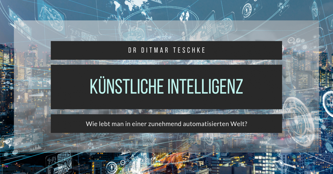 Leben und lernen in einer Welt künstlicher Intelligenz
