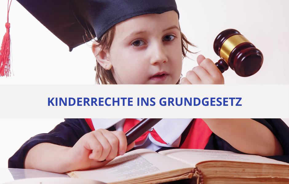Kinderrechte ins Grundgesetz, aber nicht ohne Elternrechte!